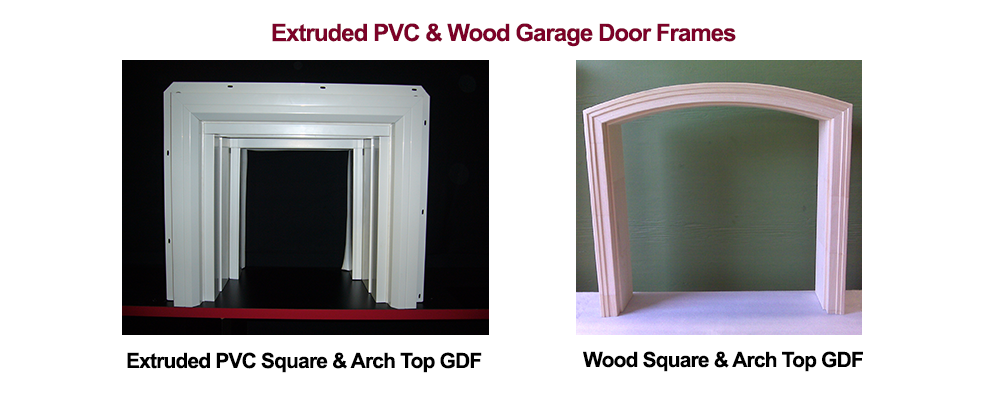 Extruded PVC and Wood Garage Door Frames